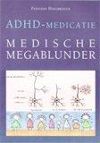 ADHD-medicatie – Medische megablunder