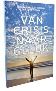 Van crisis naar geluk - Ada Kok