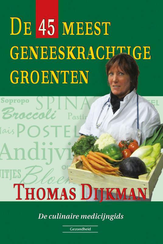 De 45 meest geneeskrachtige groenten